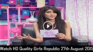 Girls Republic 27th August 2015