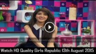 Girls Republic 13th August 2015