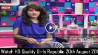 Girls Republic 20th August 2015