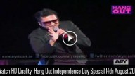 Hang Out Independence Day Special 14th August 2015