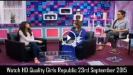 Girls Republic 23rd September 2015