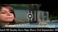 Guru Hoja Shuru 2nd September 2015