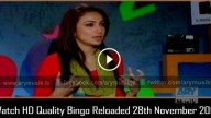 Bingo Reloaded 28th November 2015