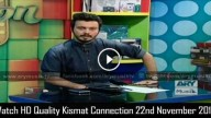 Kismat Connection 22nd November 2015
