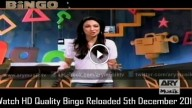 Bingo Reloaded 5th December 2015