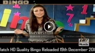 Bingo Reloaded 19th December 2015