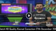 Kismat Conection 27th December 2015
