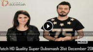 Super Dubsmash 31st December 2015