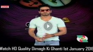 Dimagh Ki Ghanti 1st January 2016