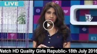 Girls Republic 18th july 2016