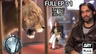 LIVING ON THE EDGE | 'Full Episode 01′ | ARY Musik