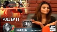 LIVING ON THE EDGE | 'Full Episode 11′ | ARY Musik
