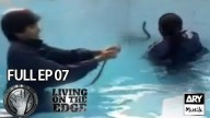 LIVING ON THE EDGE | 'Full Episode 07′ | ARY Musik