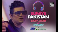 Easyload | Chandu | Suniye Pakistan Volume 7