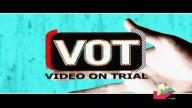 Video On Trial 29th May 2017