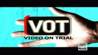 Video On Trial 3rd July 2017