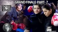 Living On The Edge GRAND FINALE Part 7 – ARY Musik